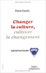 Changer la culture, cultiver le changement, Eléna & Diane Fourès