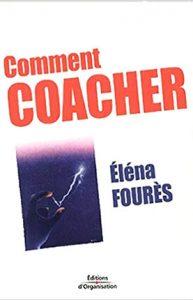 Comment coacher, Elena Foures