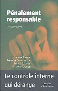 Pénalement tous responsable, Eléna Fourès & Pierre Fourès