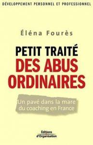 Petit traité des abus ordinaires, Eléna Fourès